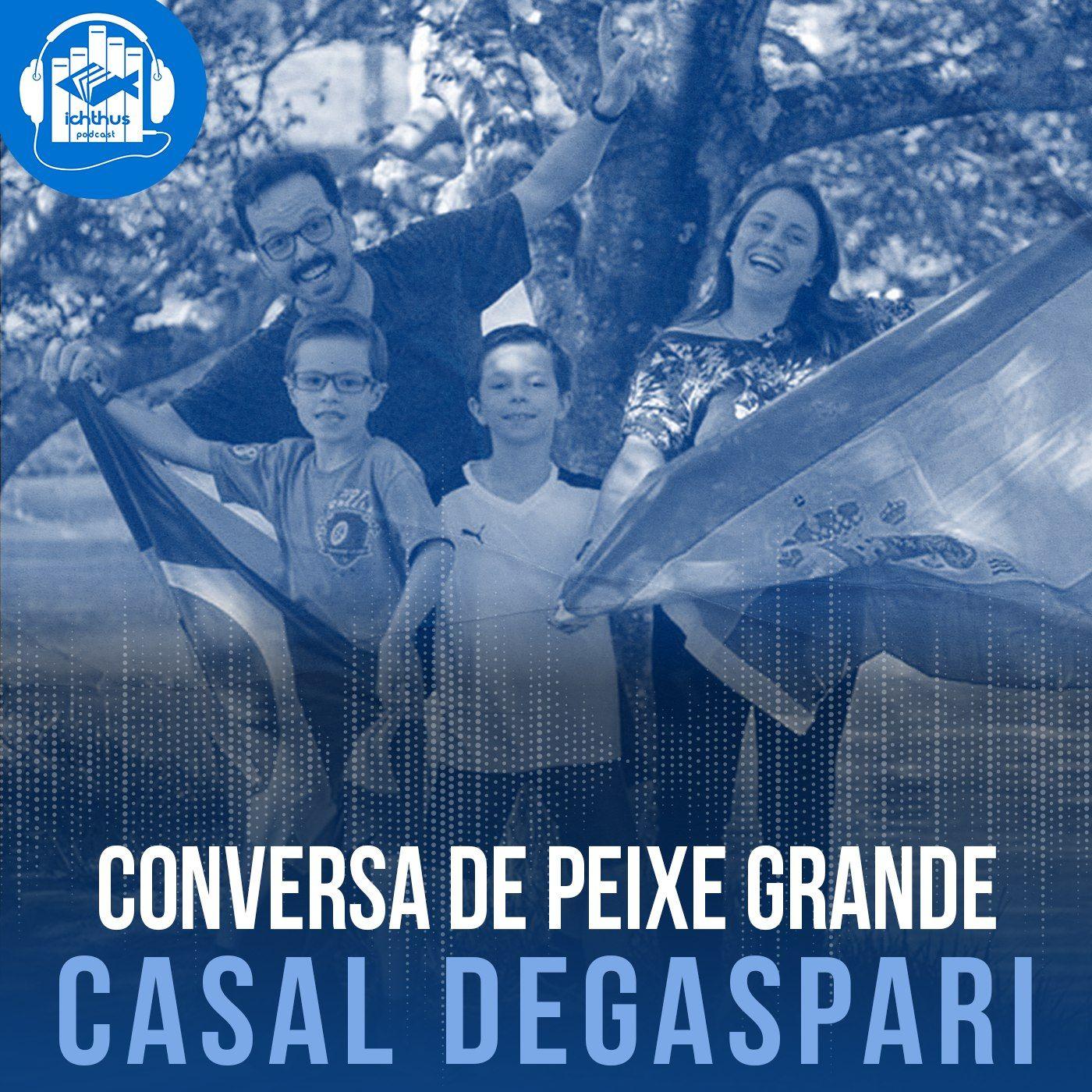 Paulinho e Adriana Degaspari | Conversa de peixe grande