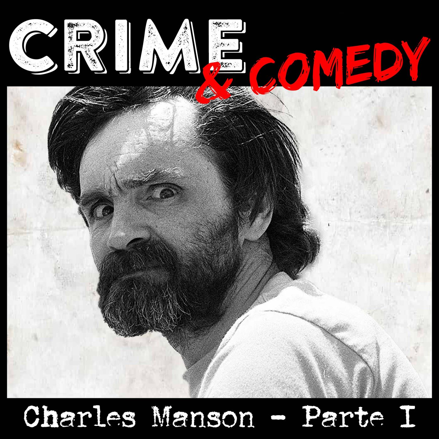 Charles Manson - Parte 1 - La Famiglia - 31