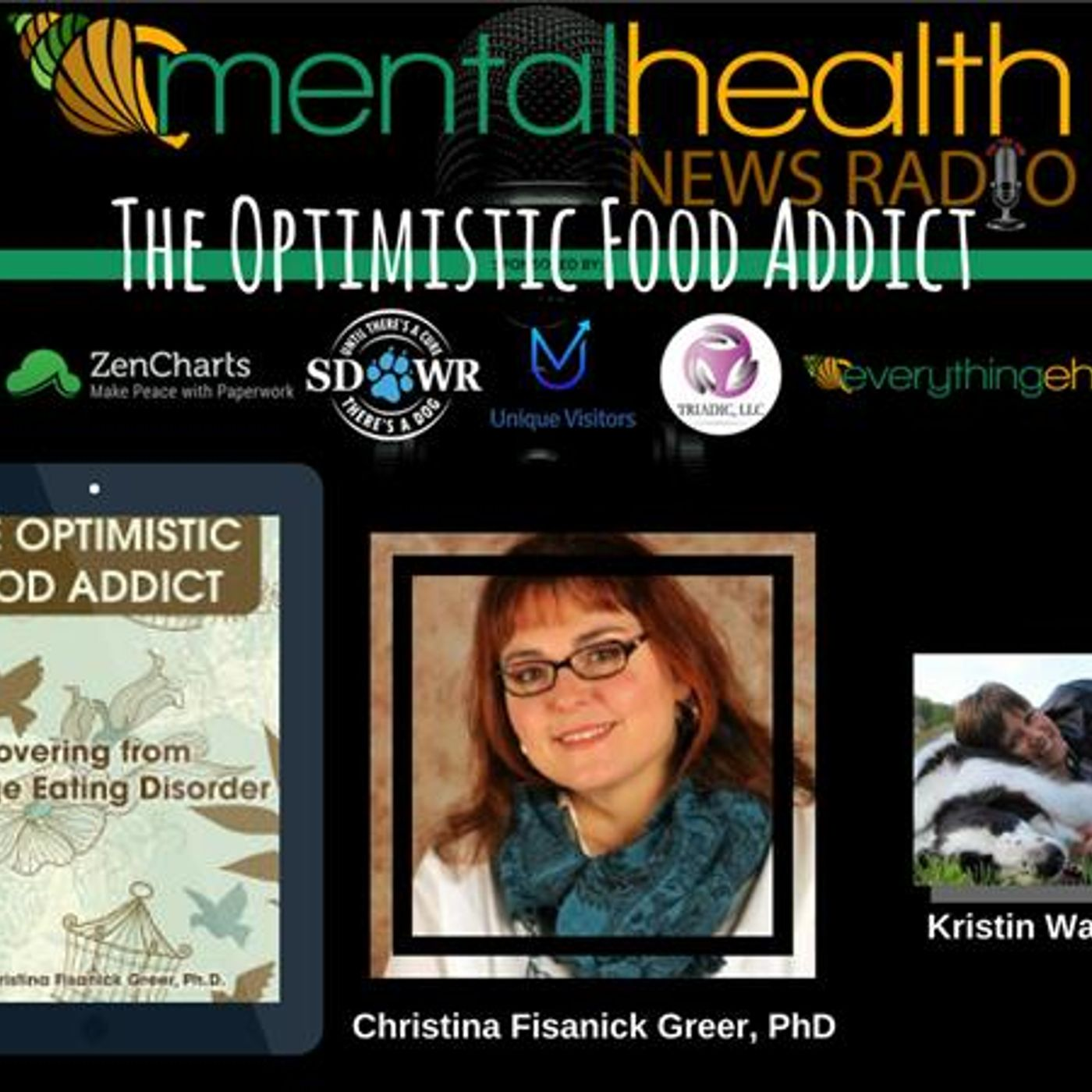 Mental Health News Radio - The Optimistic Food Addict - with Christina Fisanick Greer, Ph.D.