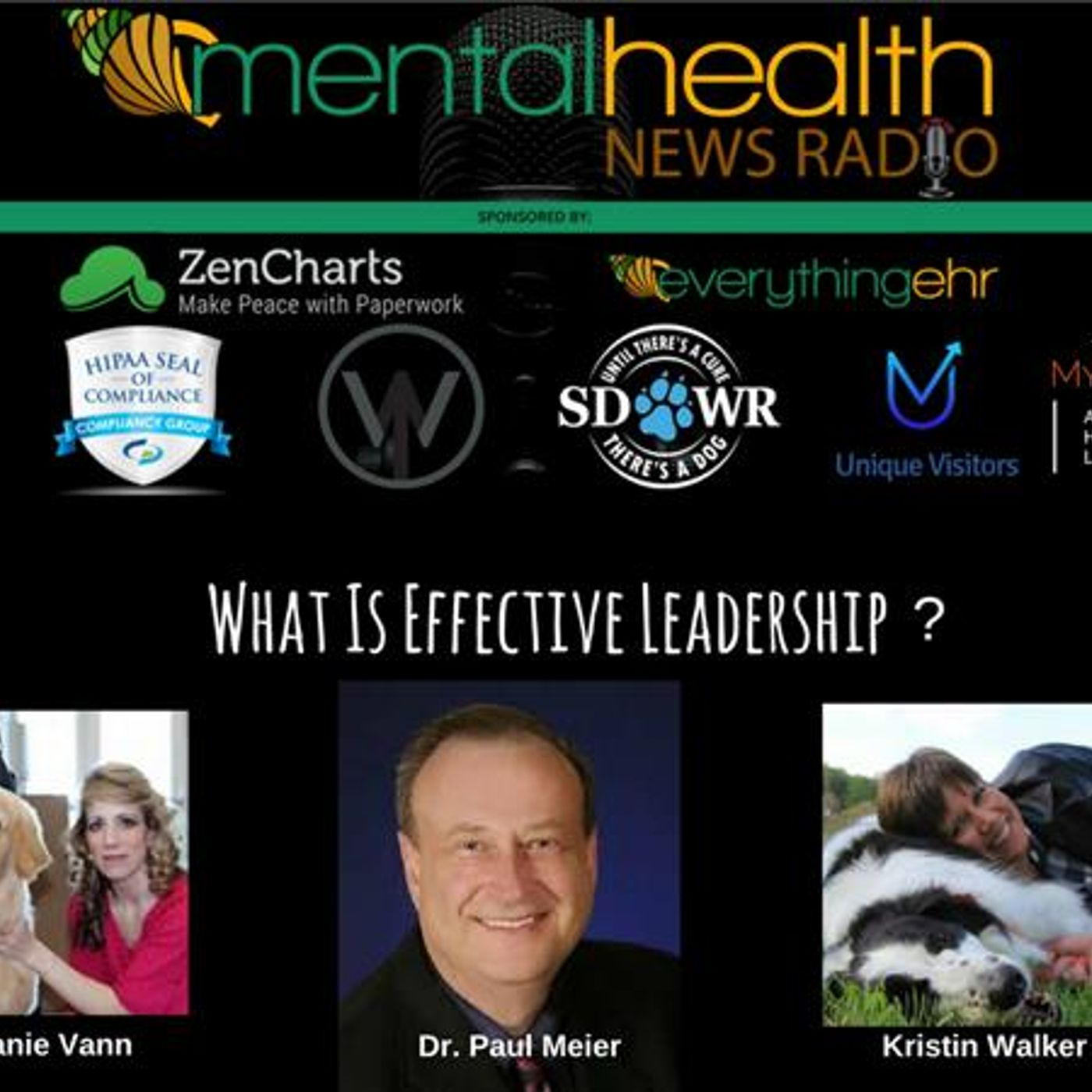 Mental Health News Radio - Round Table Discussions with Dr. Paul Meier: What Is Effective Leadership