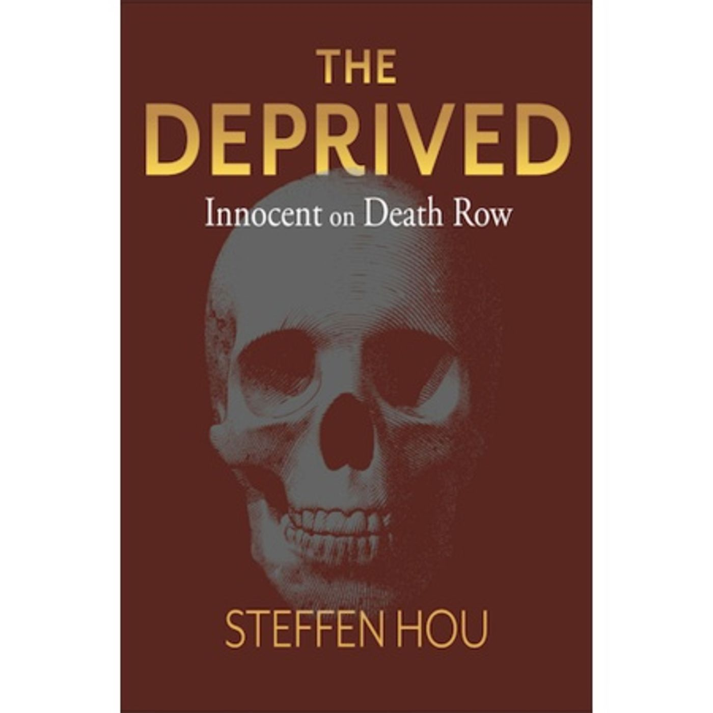 THE DEPRIVED-Steffen Hou