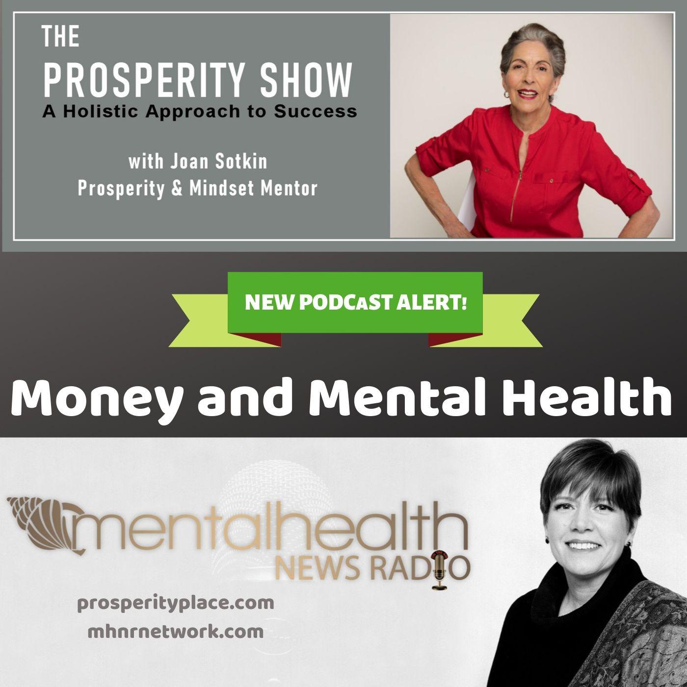 Mental Health News Radio - Money and Mental Health with Joan Sotkin