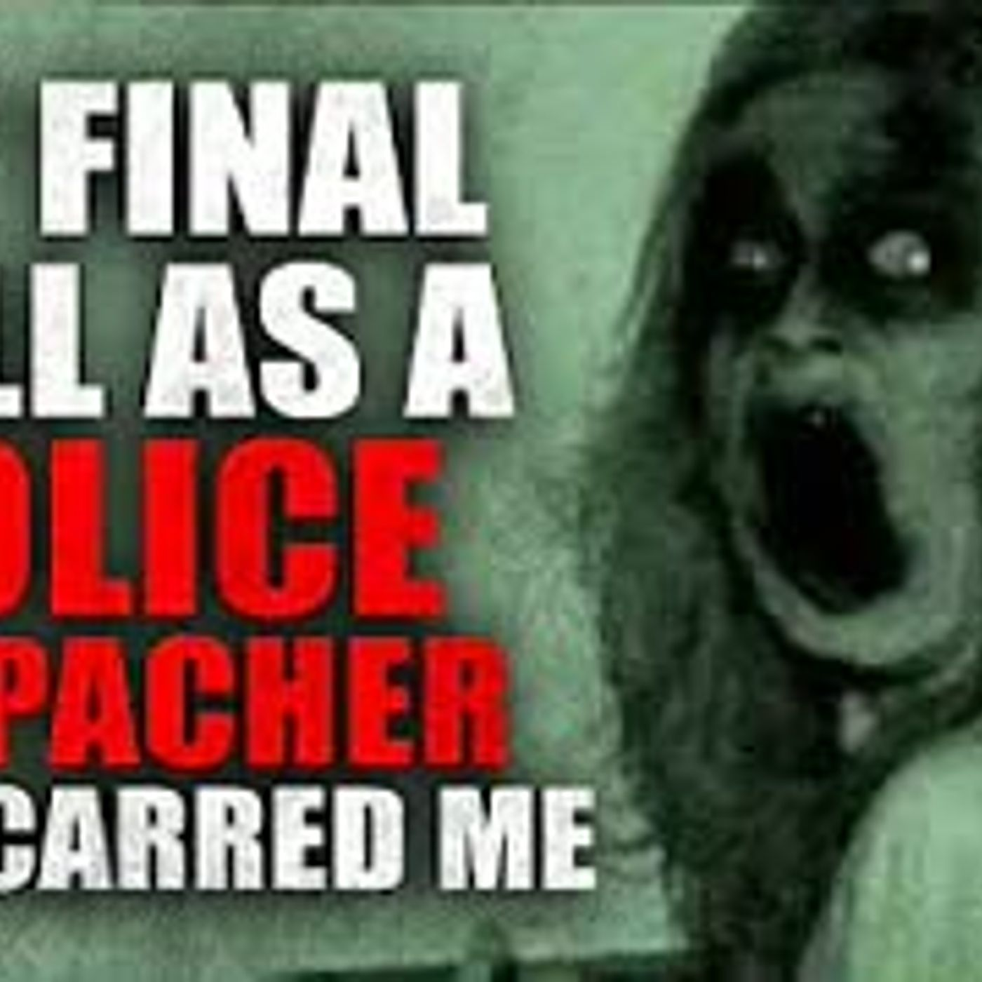 """My Final Call As A Police Dispatcher Has Scarred Me"" Creepypasta"