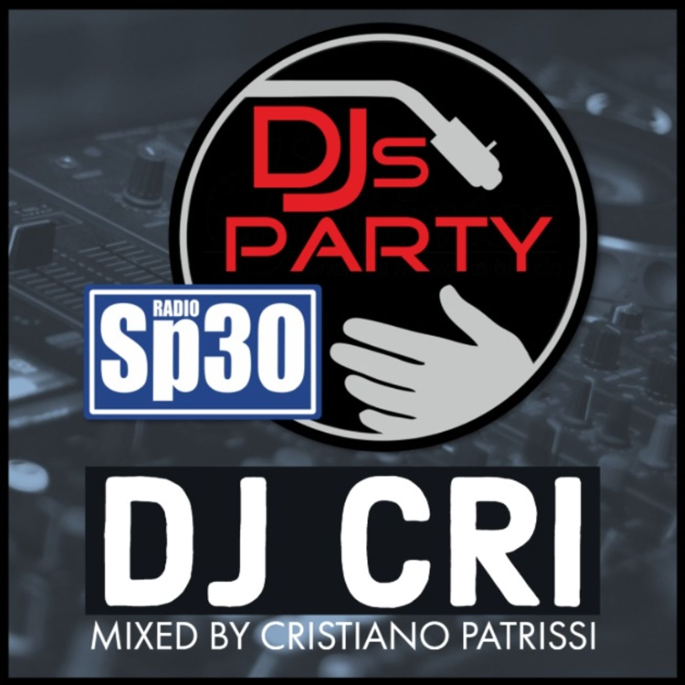 #djsparty - ST.2 EP.4 - Mixed By Cristiano Patrissi