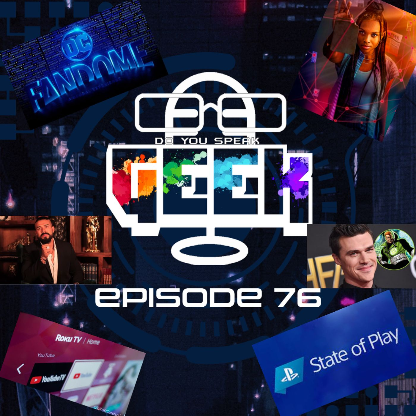 Episode 76 (DC FanDome, Finn Wittrock, State of Play, Roku and more)