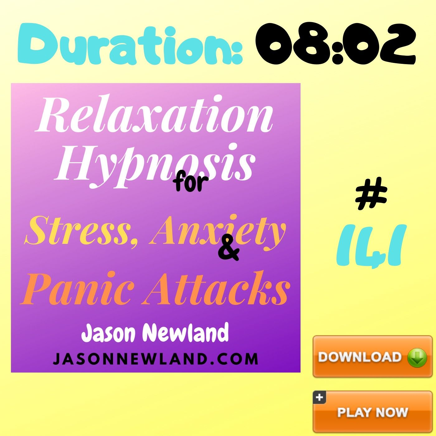 "#141 Relaxation Hypnosis for Stress, Anxiety & Panic Attacks - ""I'D LIKE TO FEEL MORE RELAXED"" (Jason Newland) (26th May 2020)"