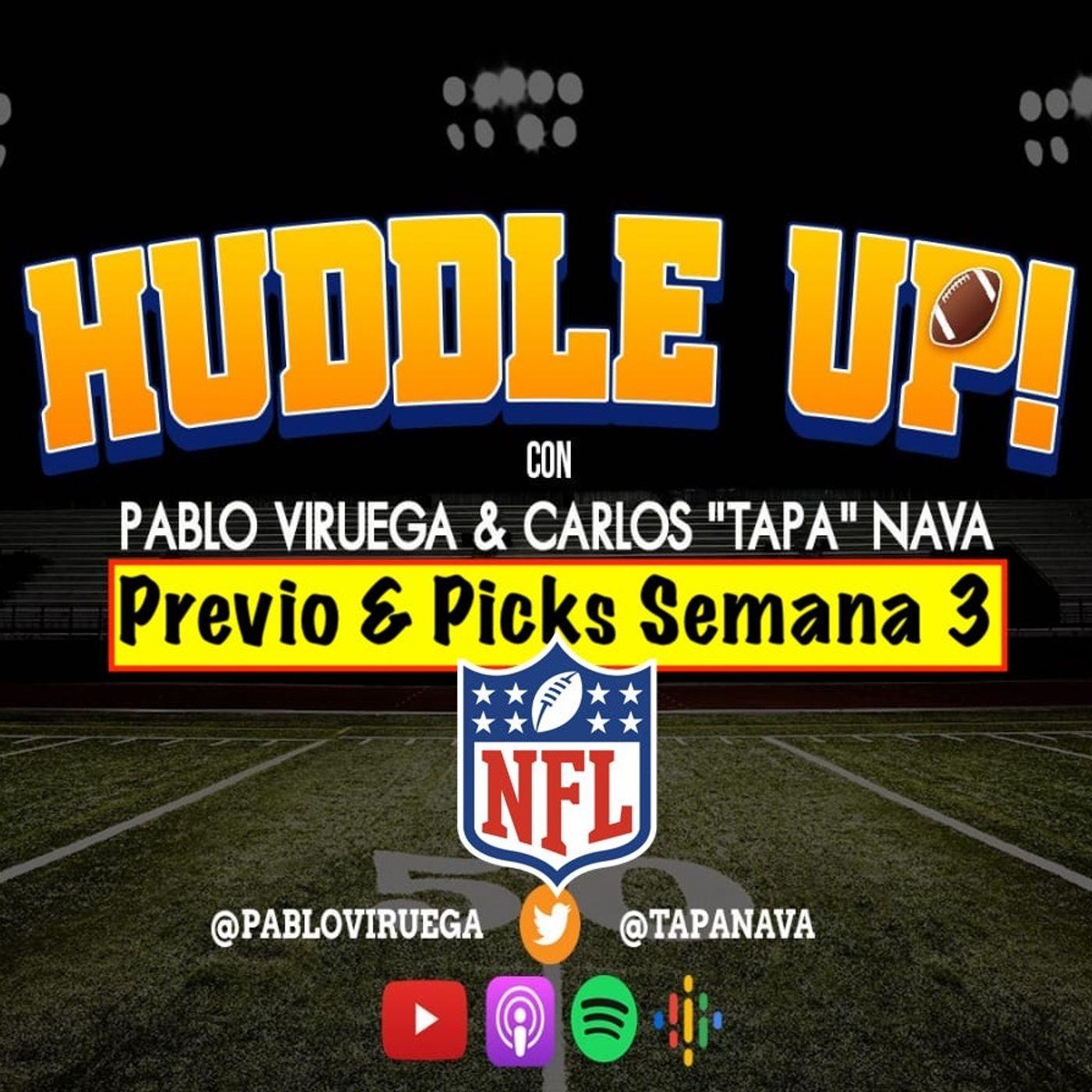 #HuddleUP Previo & Picks Semana 3 #NFL @TapaNava y @PabloViruega
