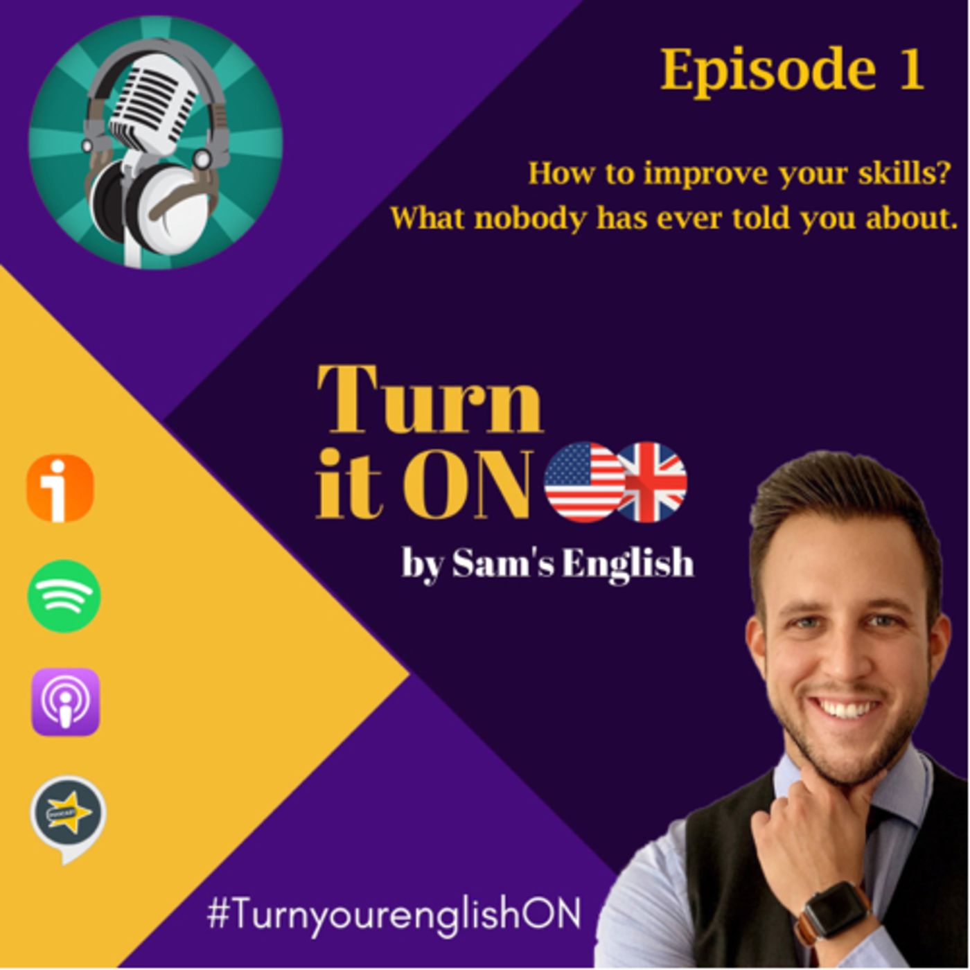 Episode # 1 How to improve your skills in english? What nobody has ever told you about