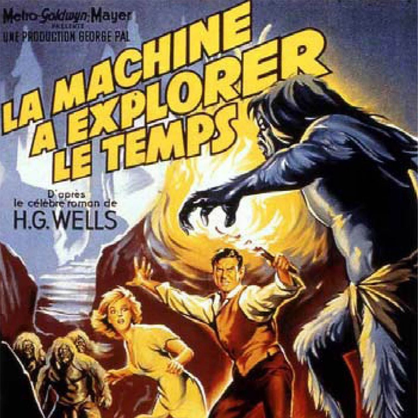 PODCAST CINEMA | Un film à voir absolument : LA MACHINE A EXPLORER LE TEMPS / The Time Machine | CinéMaRadio