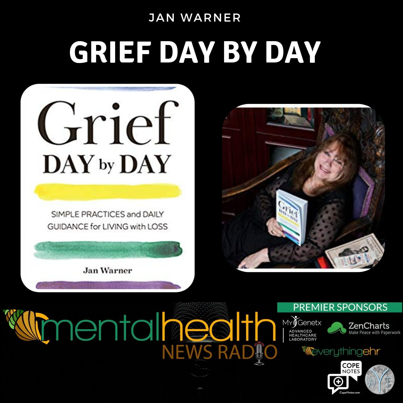 Mental Health News Radio - Grief Day By Day with Jan Warner