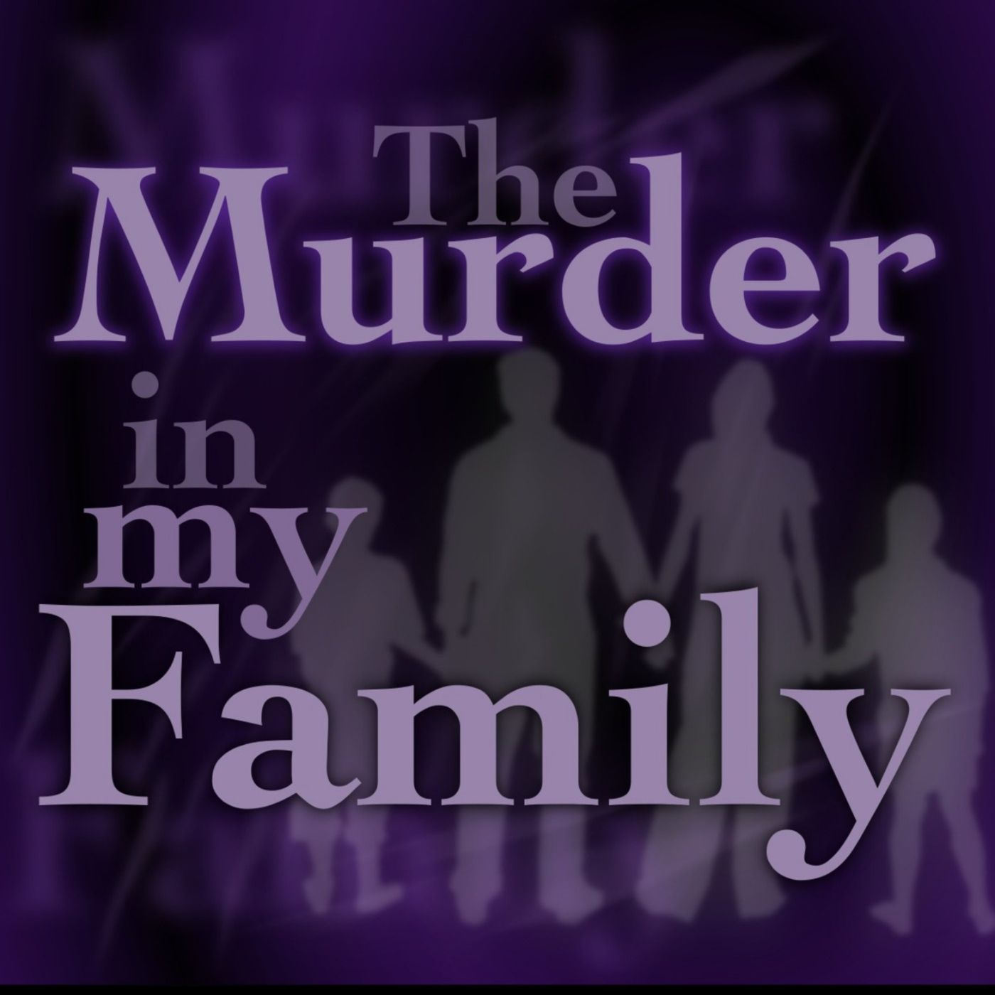 The Murder In My Family