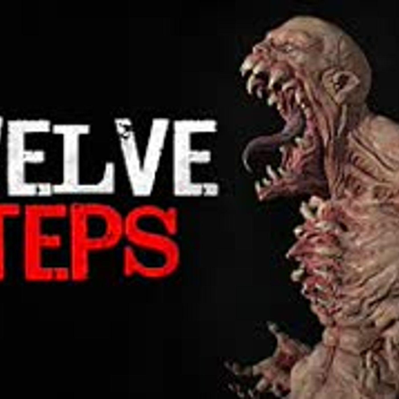 """Twelve Steps"" Creepypasta"