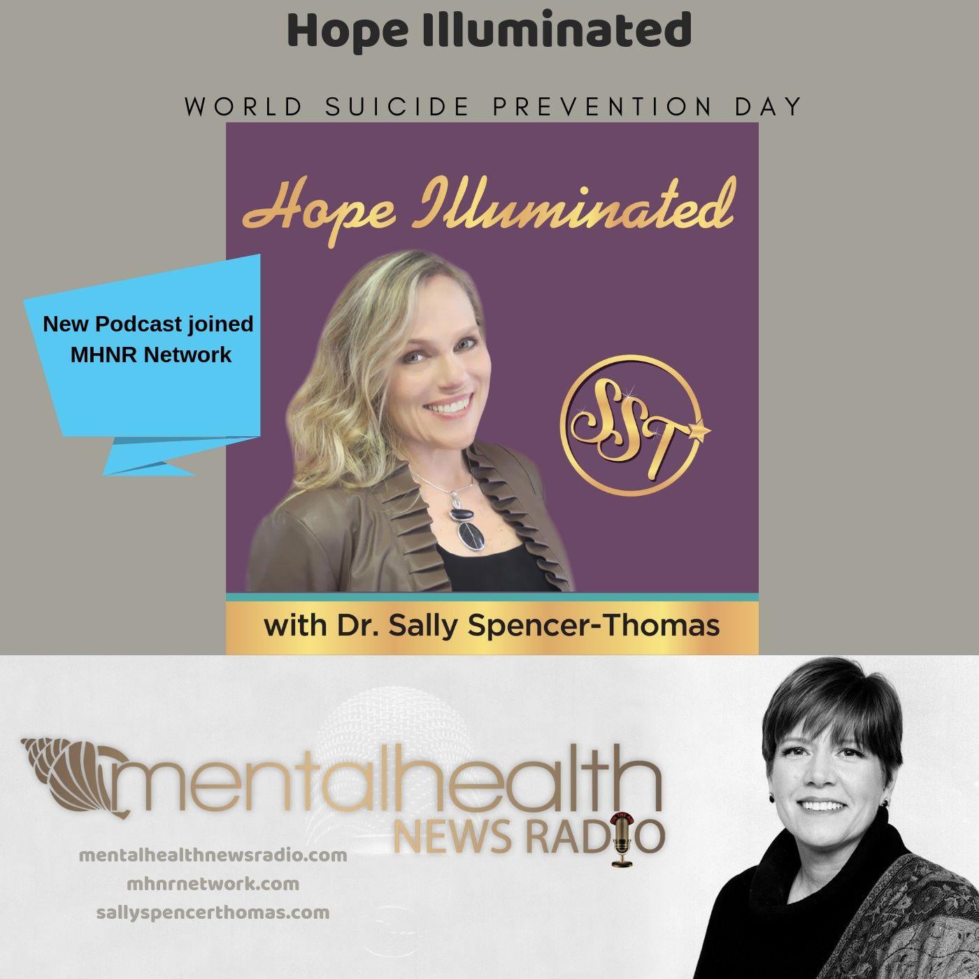 Mental Health News Radio - Hope Illuminated with Dr. Sally Spencer-Thomas