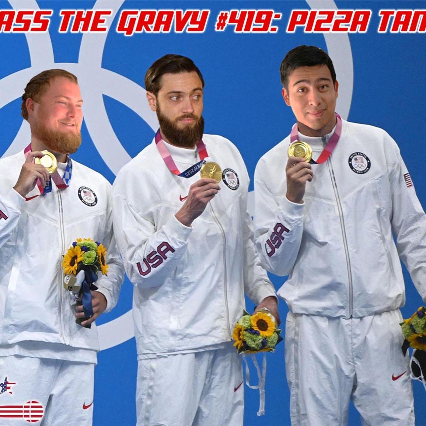Pass The Gravy #419: Pizza Tank