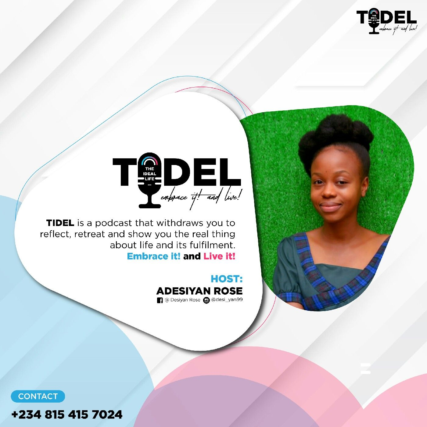 TIDEL (The IDeal Life) podcast with Rose