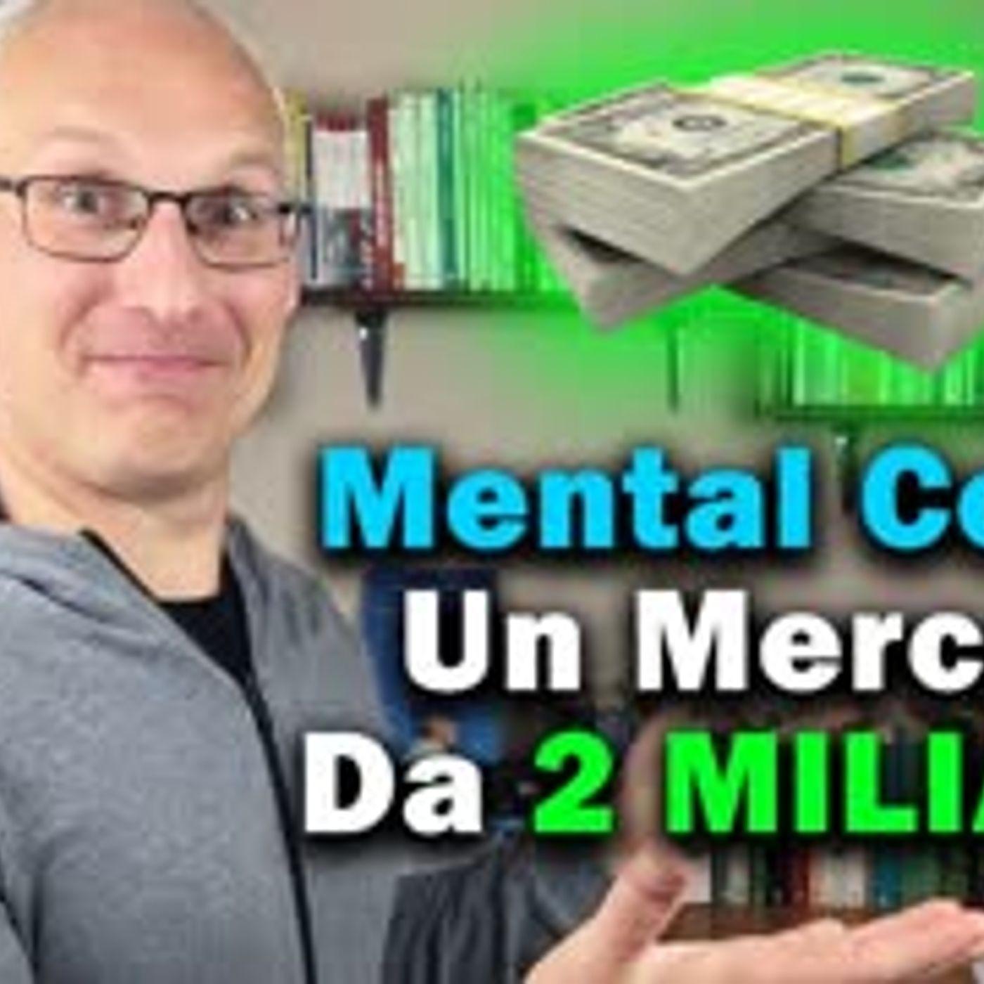Mental Coach Un Mercato da 2 Miliardi!