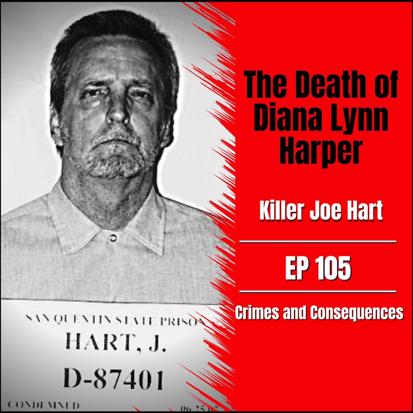 EP105: The Death of Diana Lynn Harper