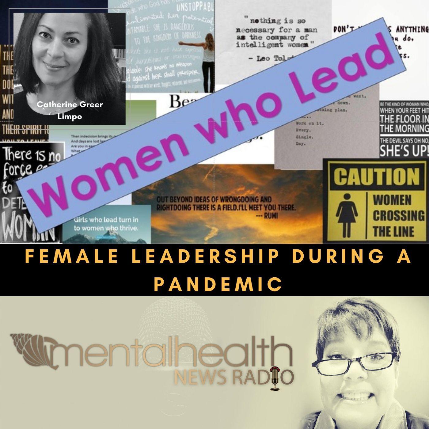 Mental Health News Radio - Female Leadership Through Covid-19