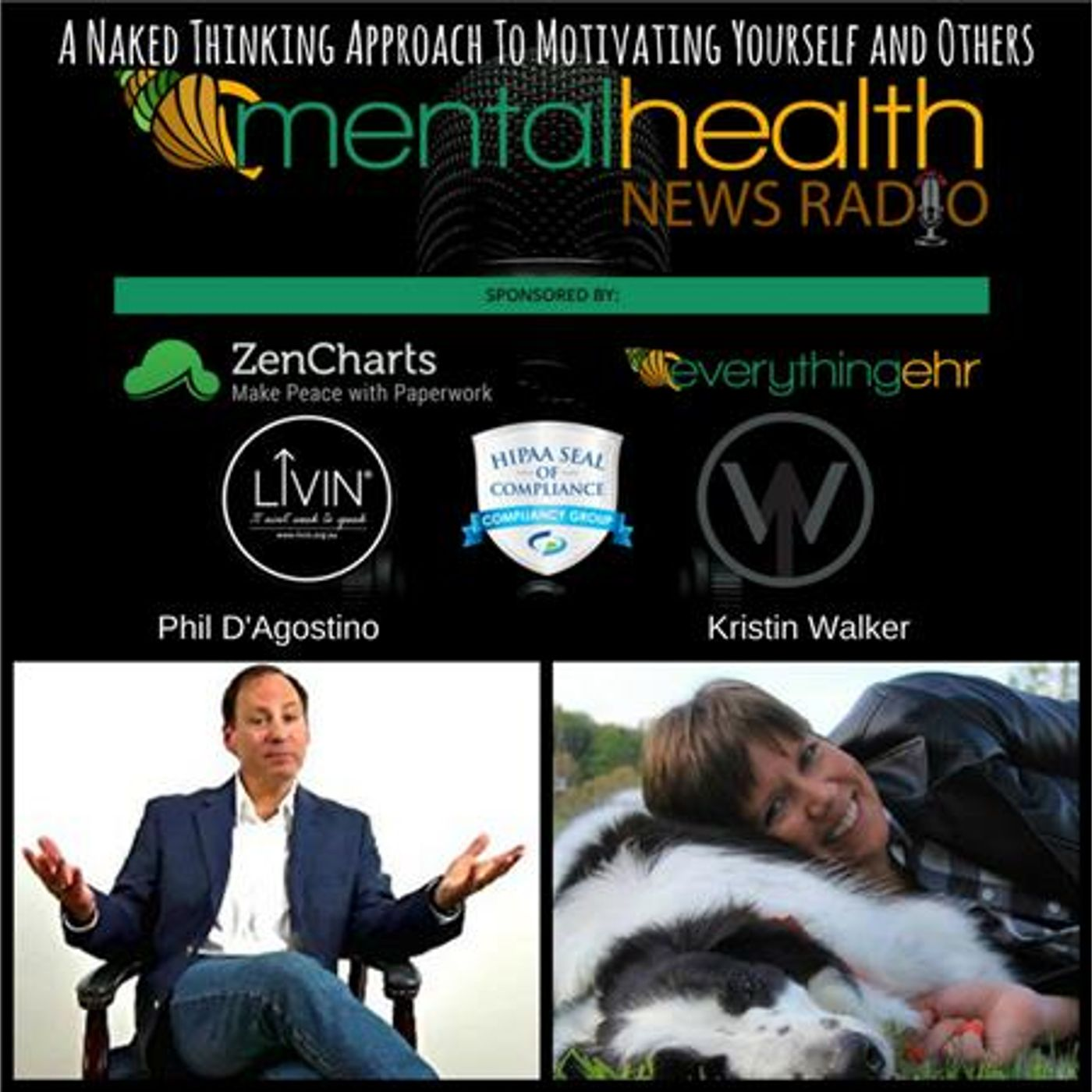 Mental Health News Radio - A Naked Thinking Approach To Motivating Yourself and Others