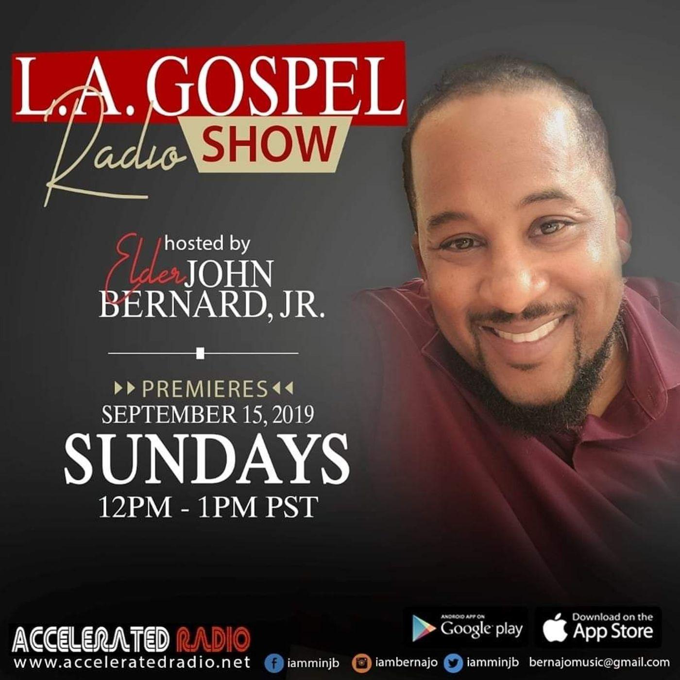 L.A.Gospel Radio Show 5/9/2021