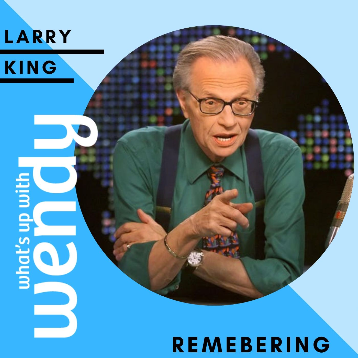 """Larry King, TV Personality & Talk Show Host...from my """"Best of Series"""""""