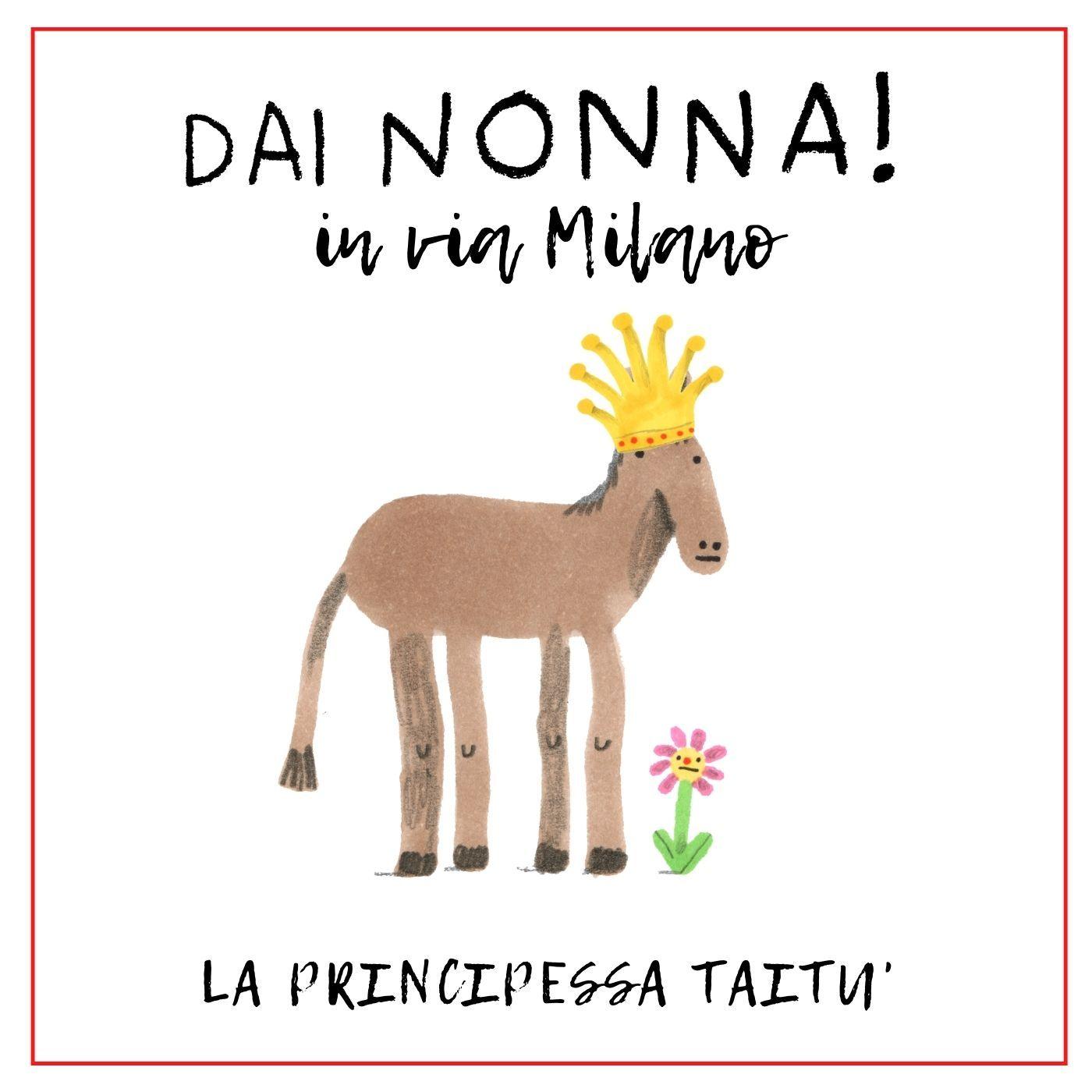 La principessa Taitù_DN in via Milano