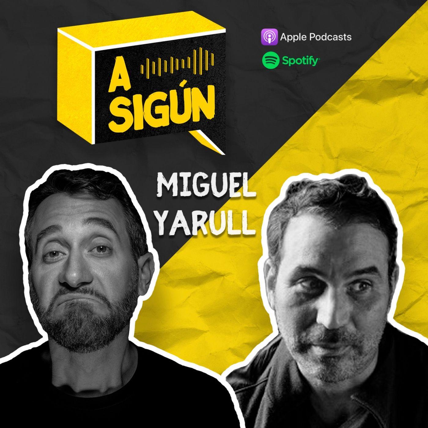 006. A SIGÚN: Miguel Yarull