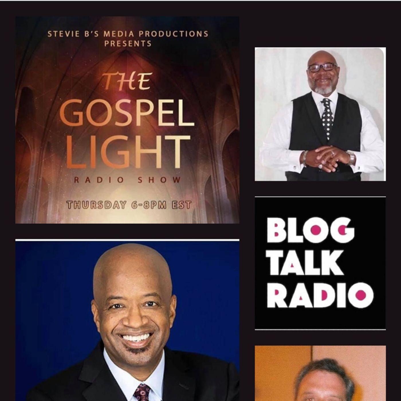The Gospel Light Radio Show (Episode 238)