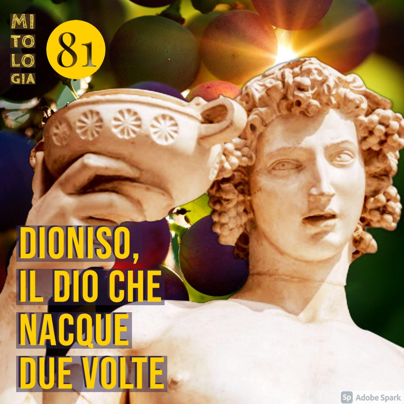 Dioniso, il dio che nacque due volte