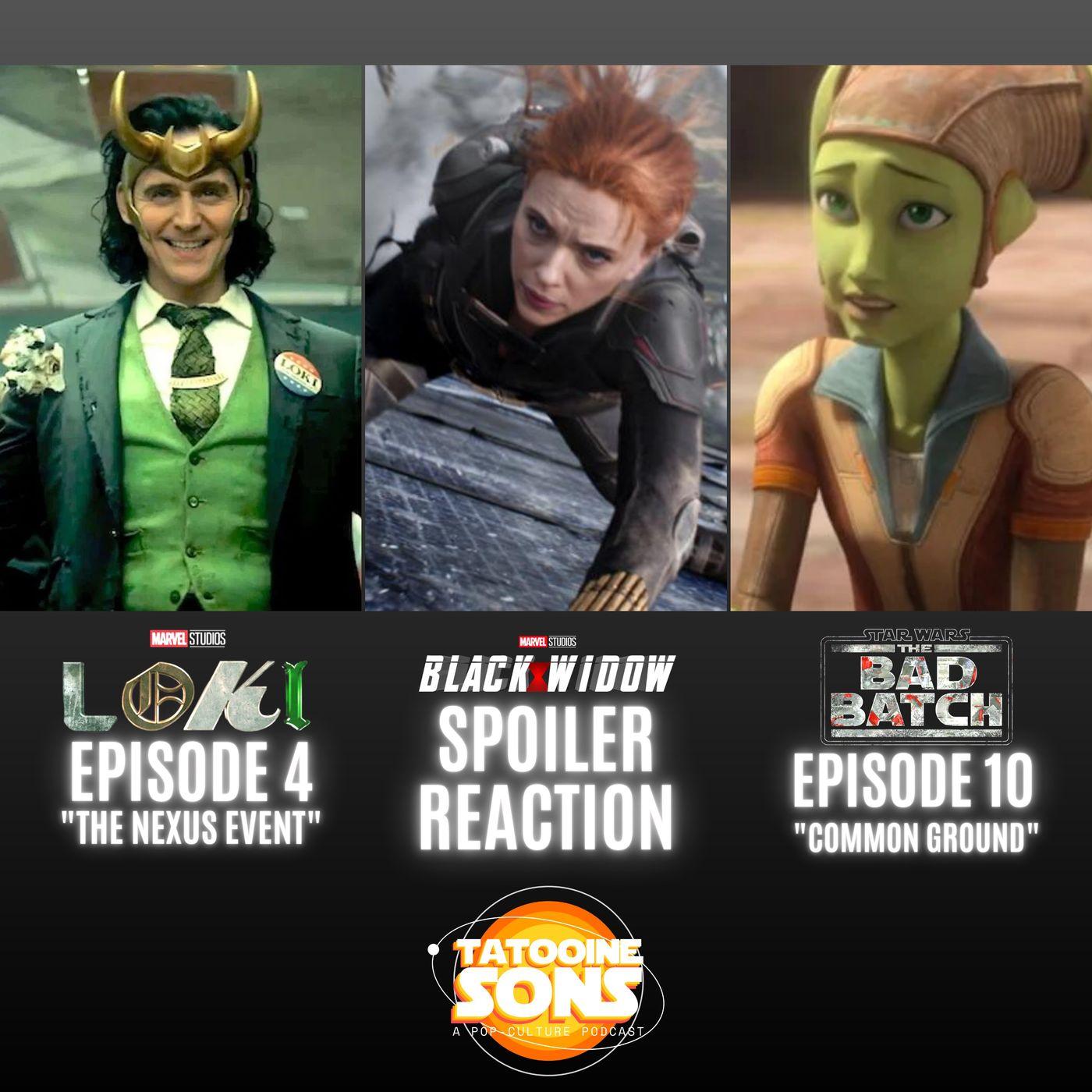 Black WIdow Spoiler Reaction! PLUS Loki and The Bad Batch