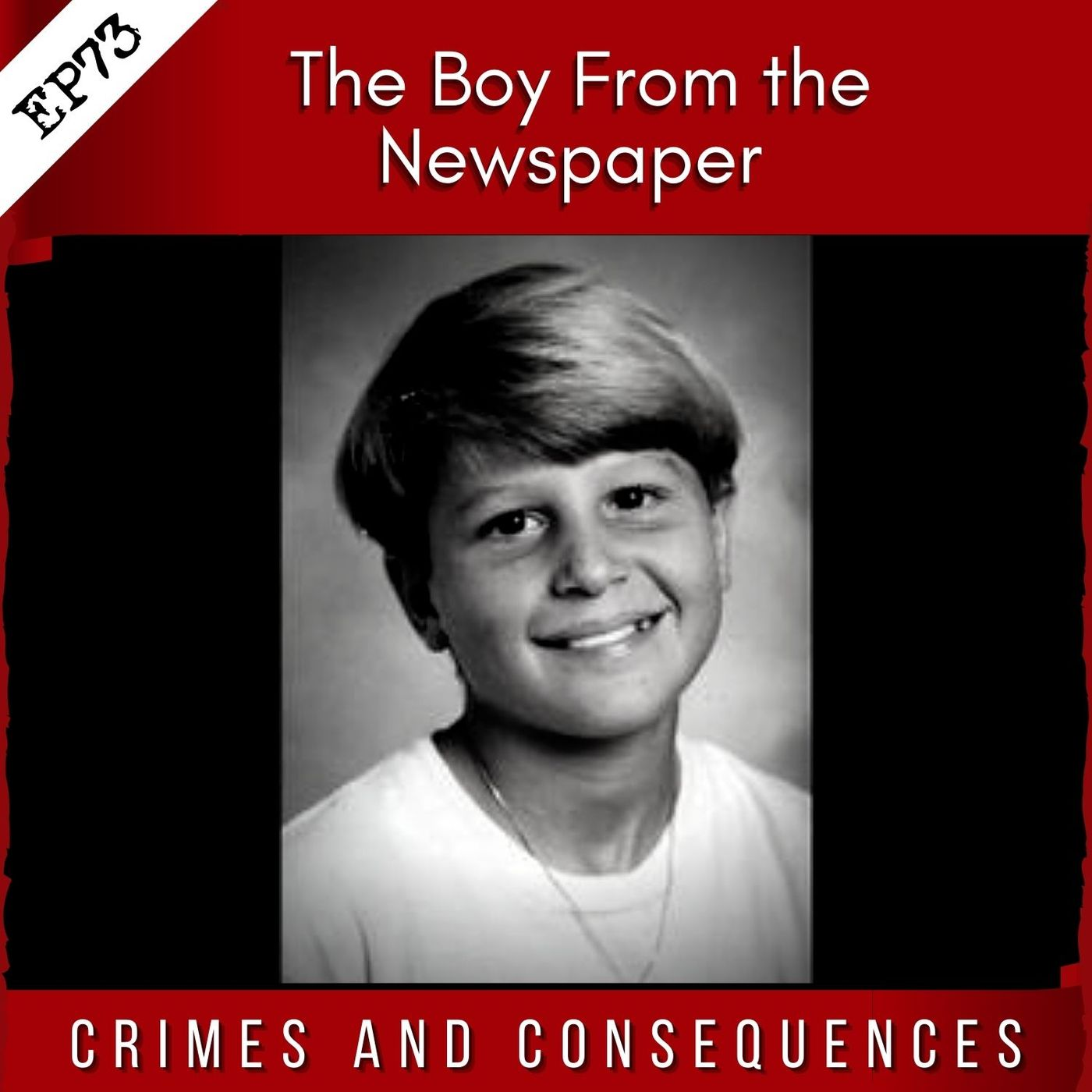 EP73: The Boy From the Newspaper