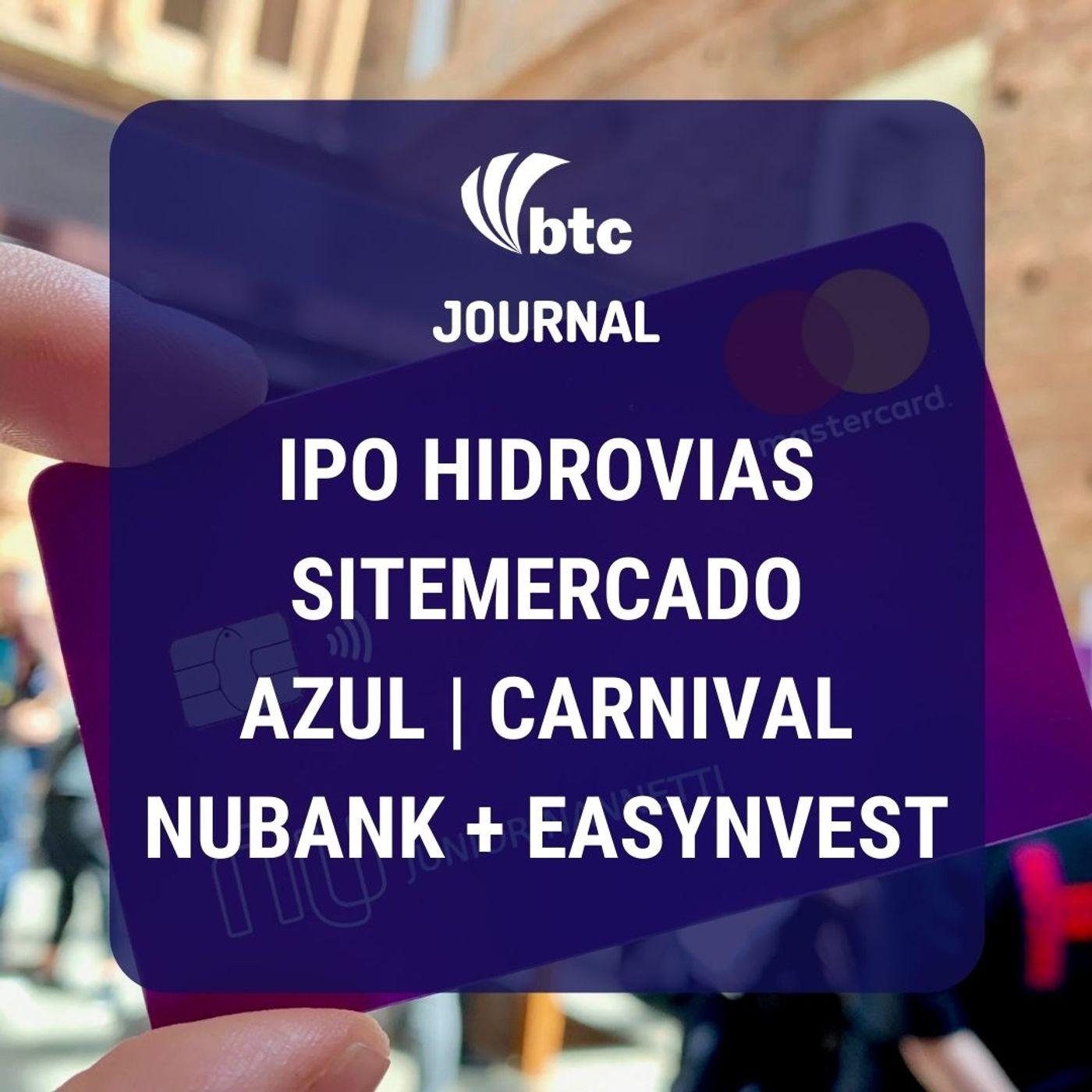 IPO Hidrovias, Nubank + Easynvest, SiteMercado, Laureate, Azul e Carnival | BTC Journal 17/09/20