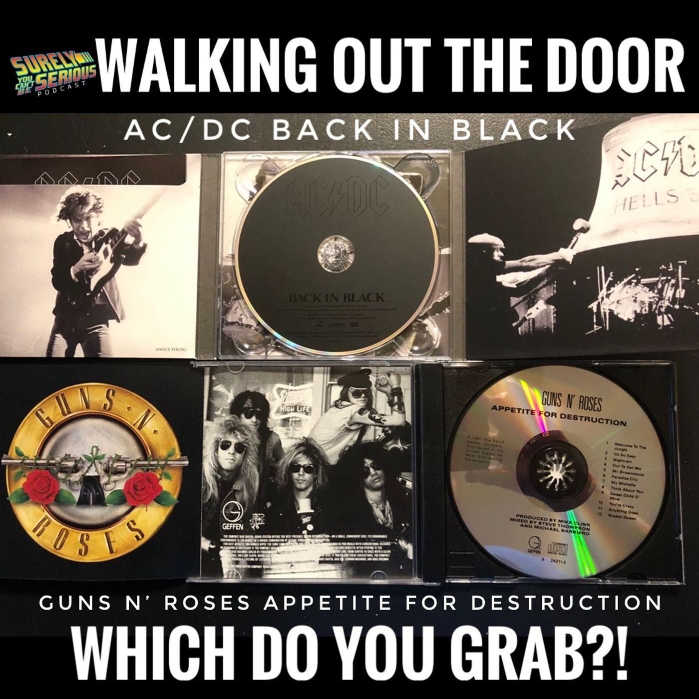 """AC/DC """"Back In Black"""" ('80) -or- Guns N' Roses """"Appetite for Destruction"""" ('87)?!"""