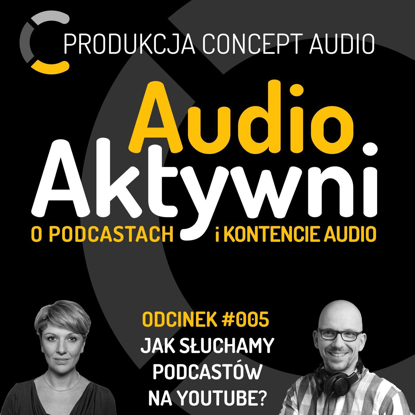 #005 – Jak słuchamy podcastów na YouTube? Wywiad z Karoliną Piekus
