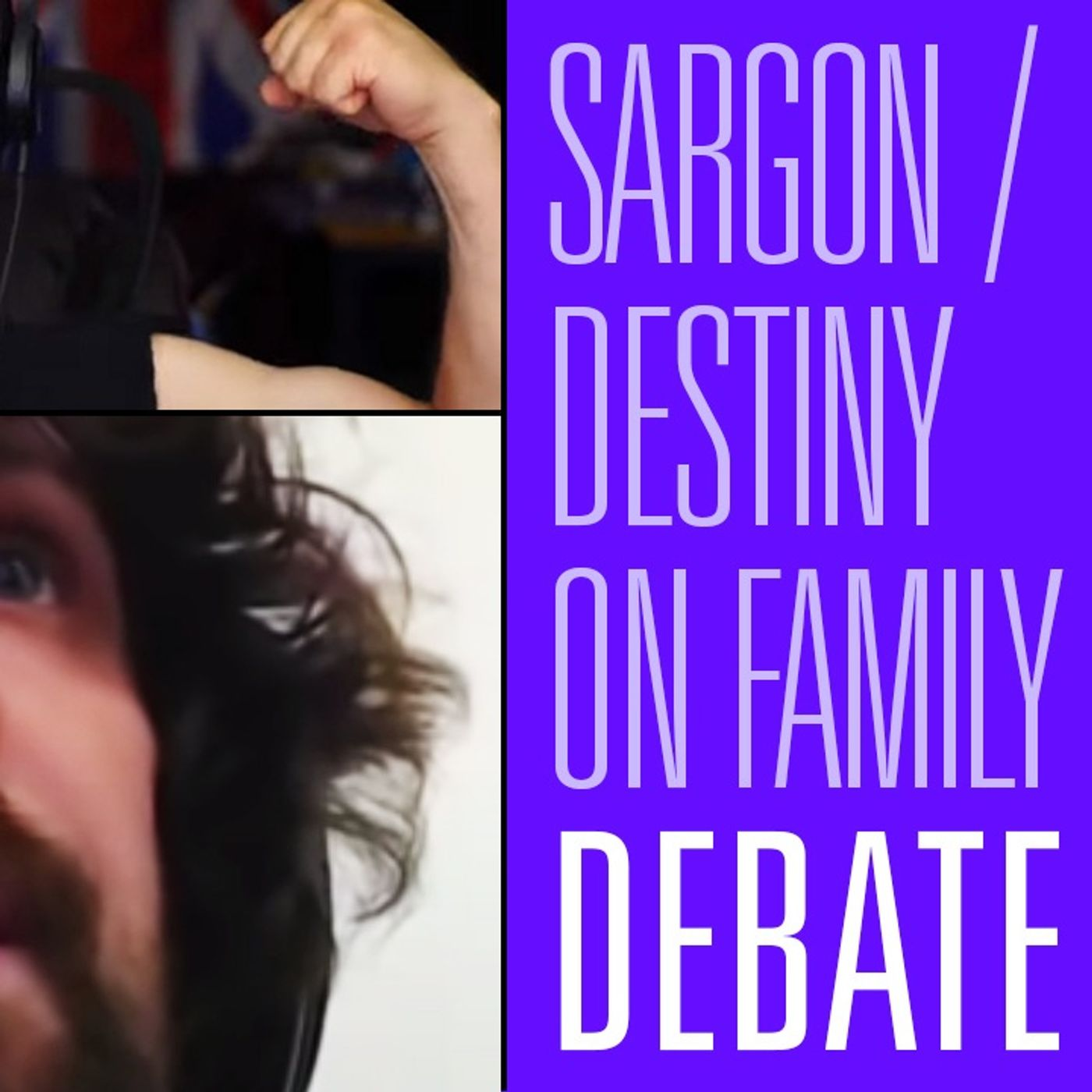 Carl Benjamin & Destiny Discuss the State of Dating, Marriage & Family   HBR Debate 60