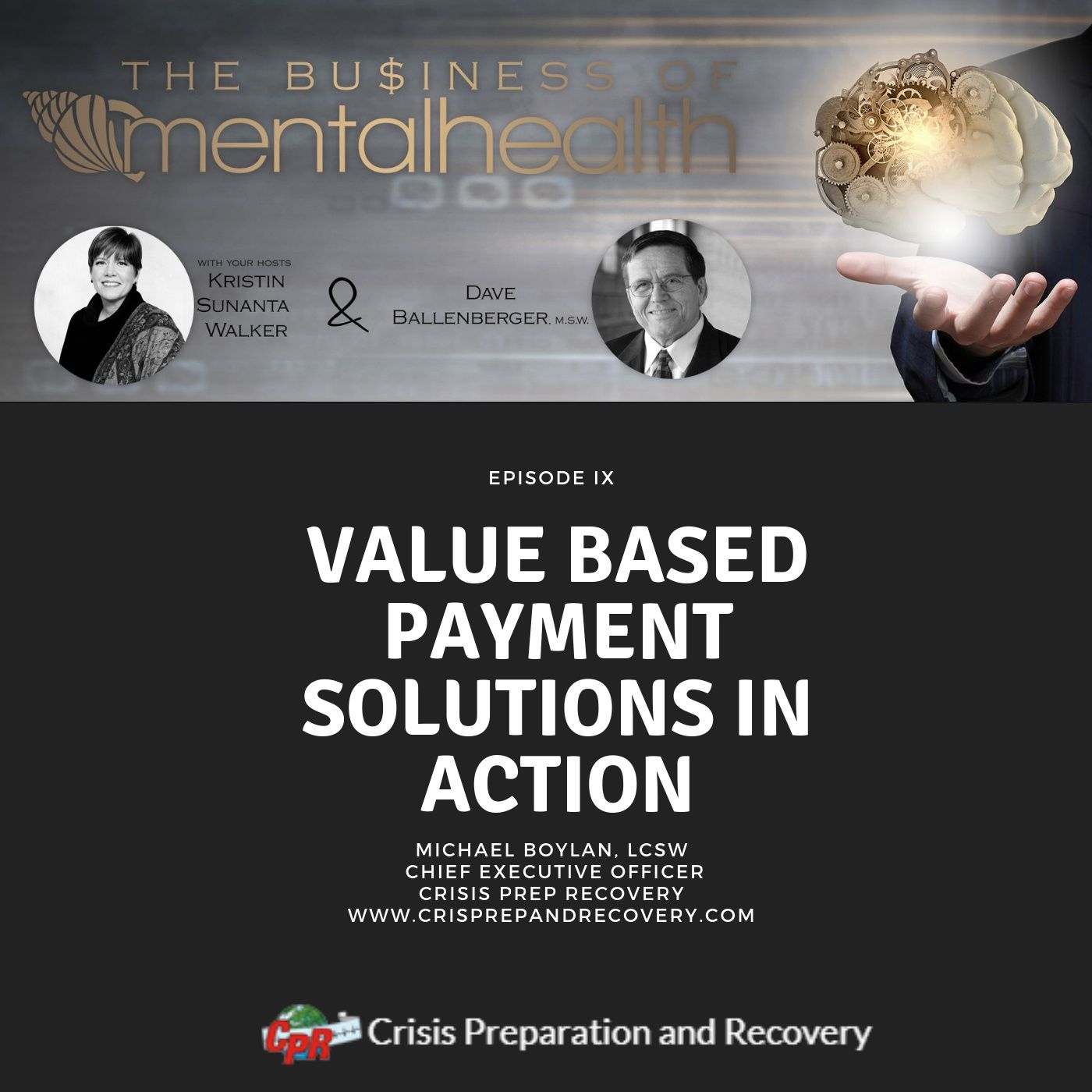 Mental Health News Radio - Mental Health Business: Value Based Payment Solutions In Action