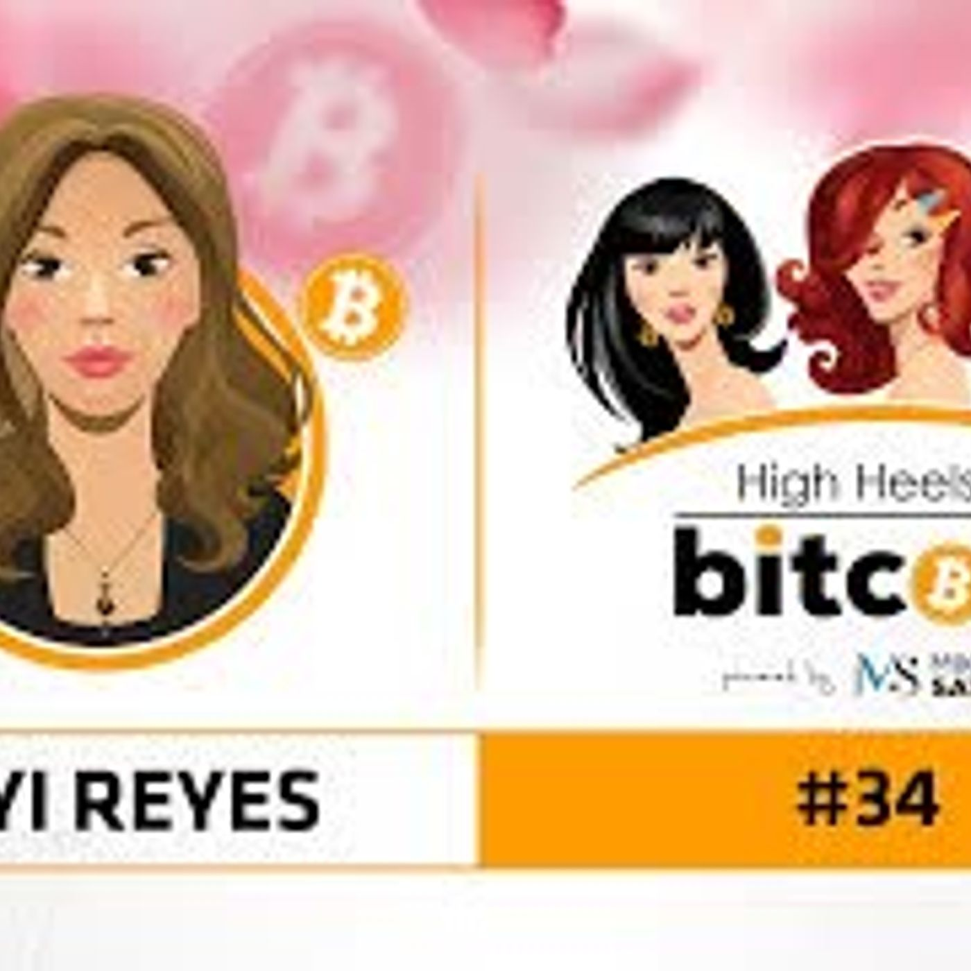 High Heels of Bitcoin #34 | Zayi Reyes (Unstoppable Domains)