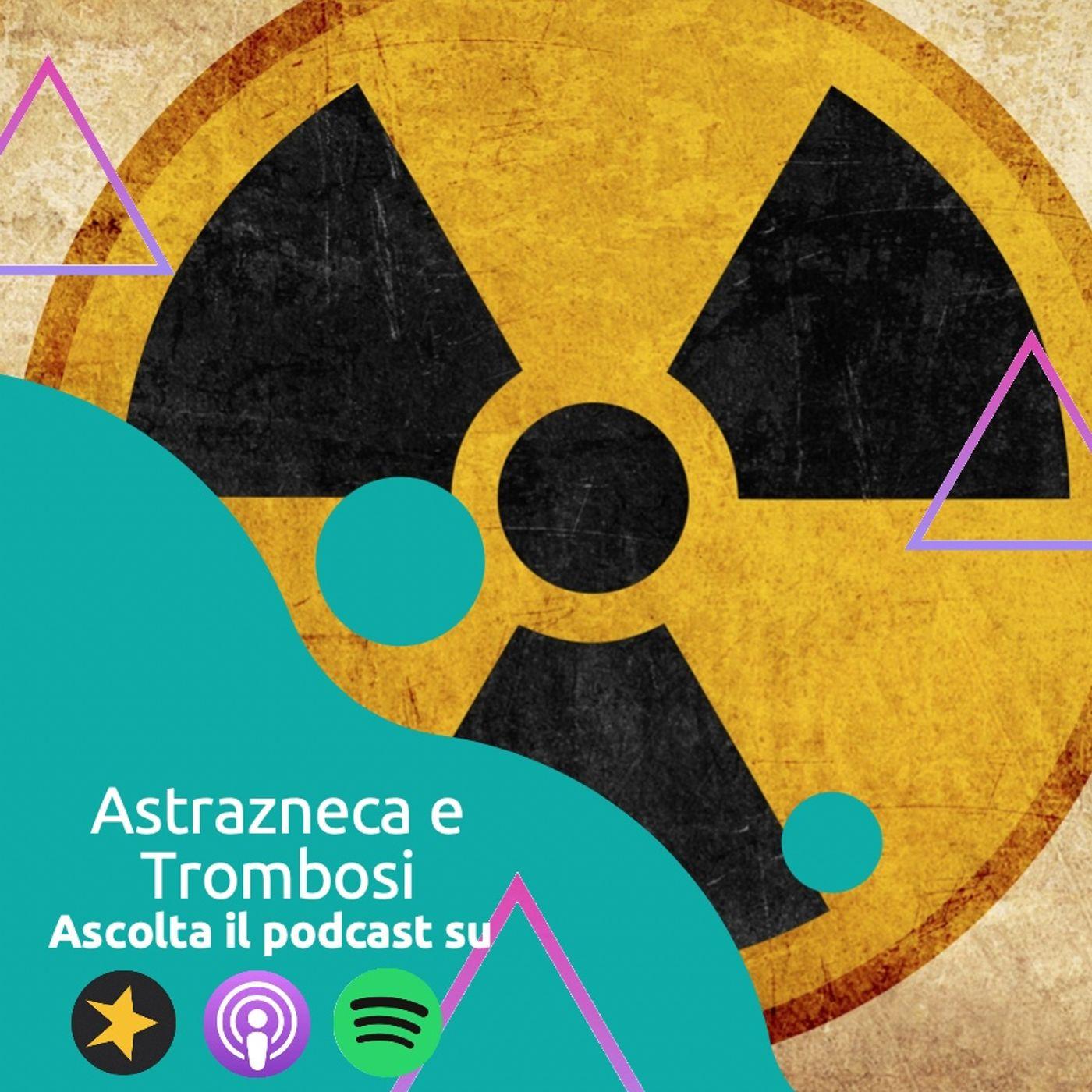 Vaccino Astrazeneca e Trombosi: PERICOLO!