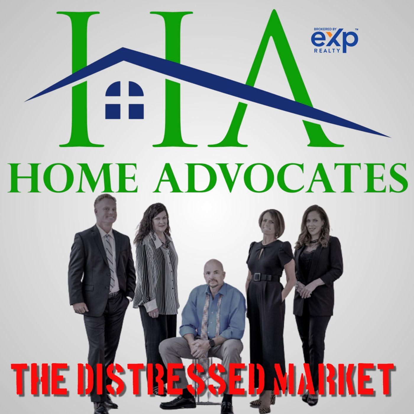 The Distressed Market | www.HomeAdvocates.IO