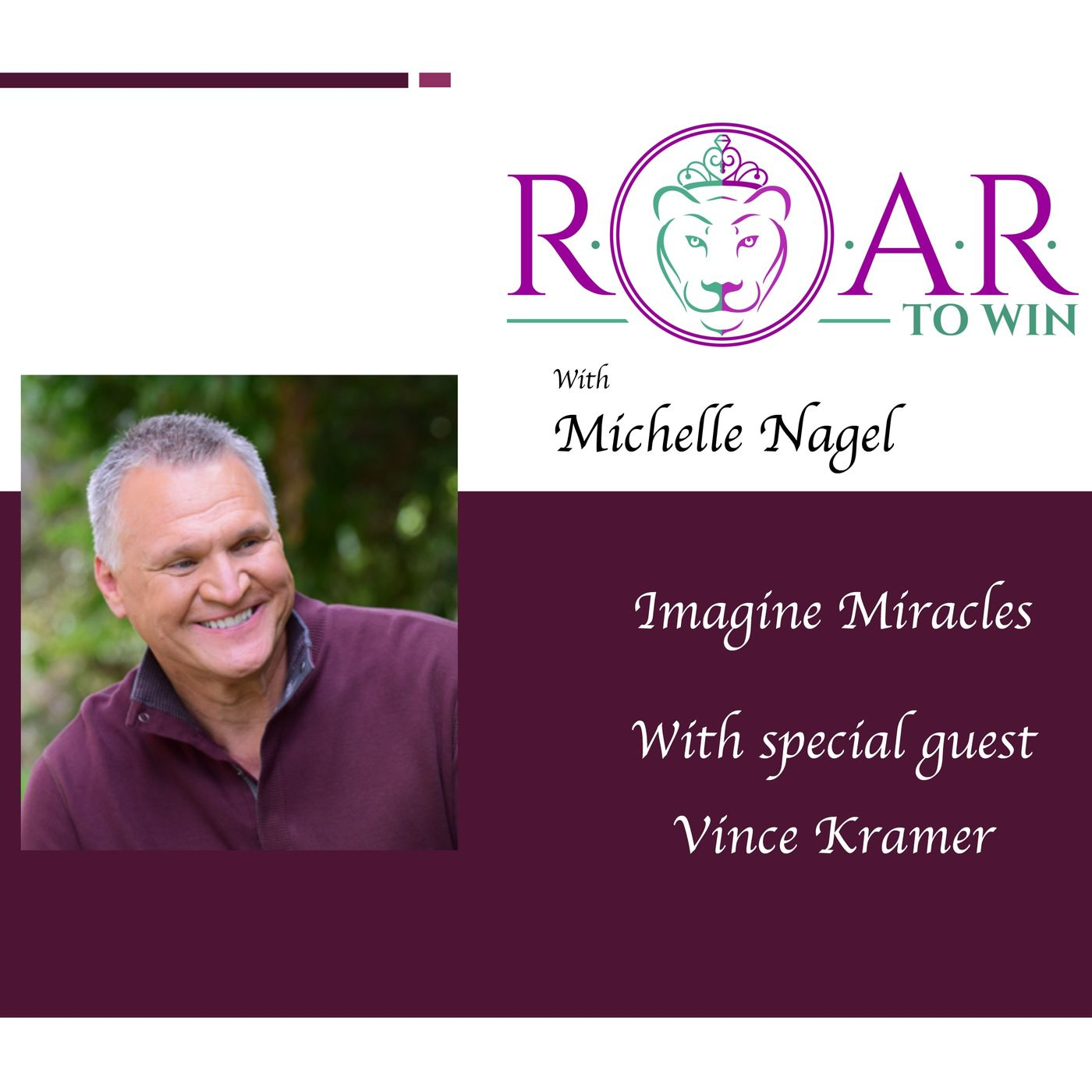 Imagine Miracles with Vince Kramer