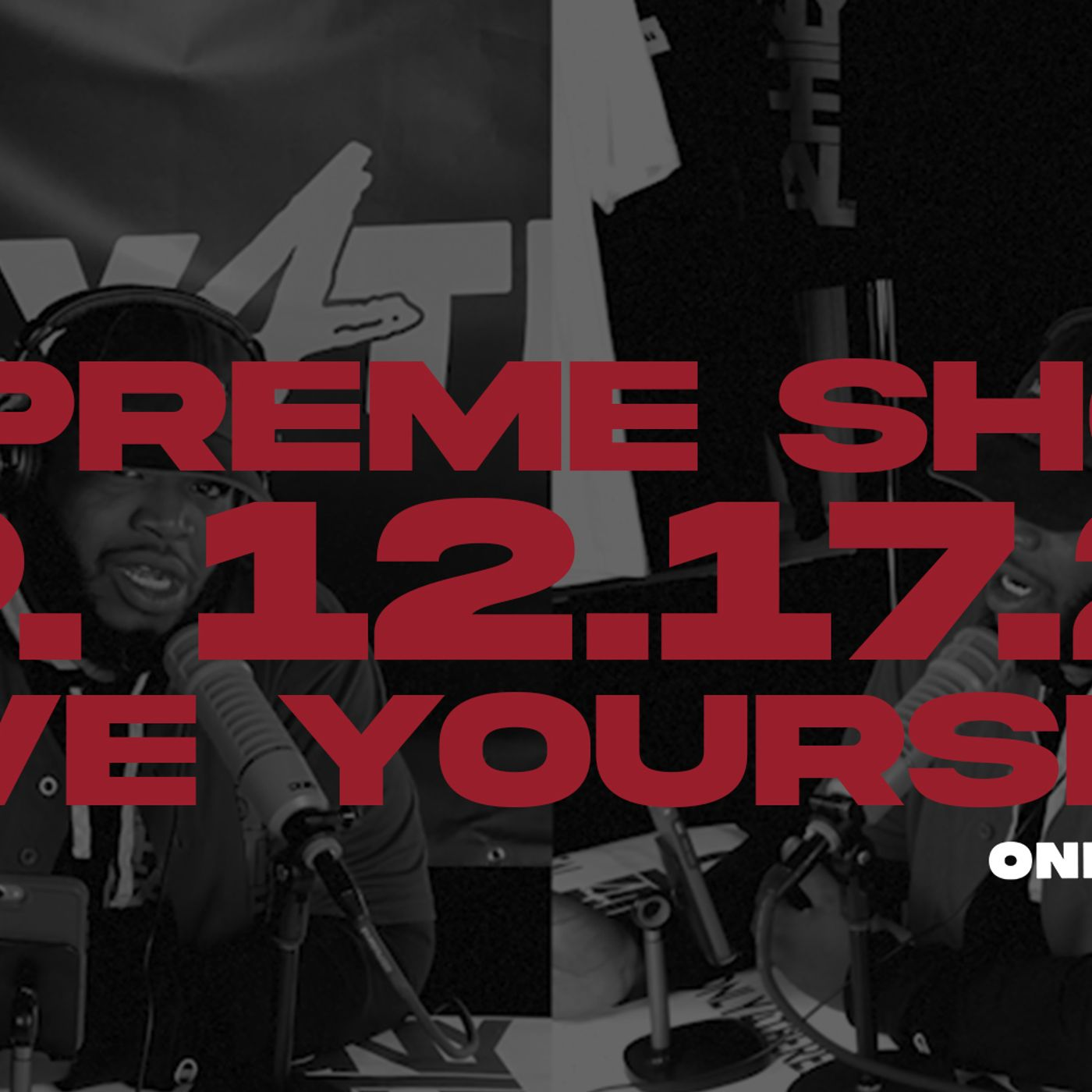 Episode Four: Love Yourself #TheSupremeShow