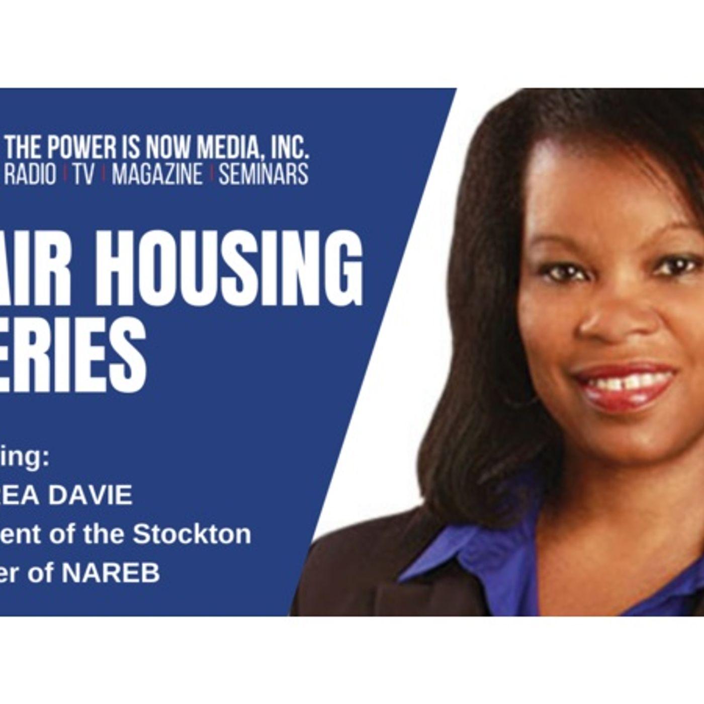The Power Is Now Media Fair Housing Series 2021: D'Adrea Davie