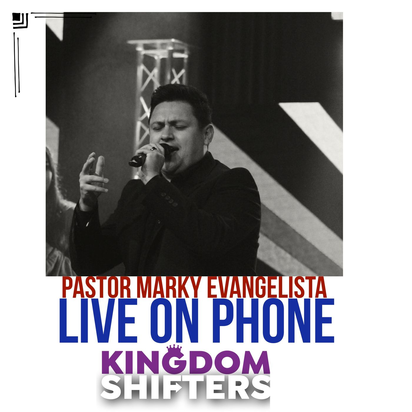 Kingdom Shifters The Podcast : Flow with the Holy Spirit with guest Pastor Marky Evangelista