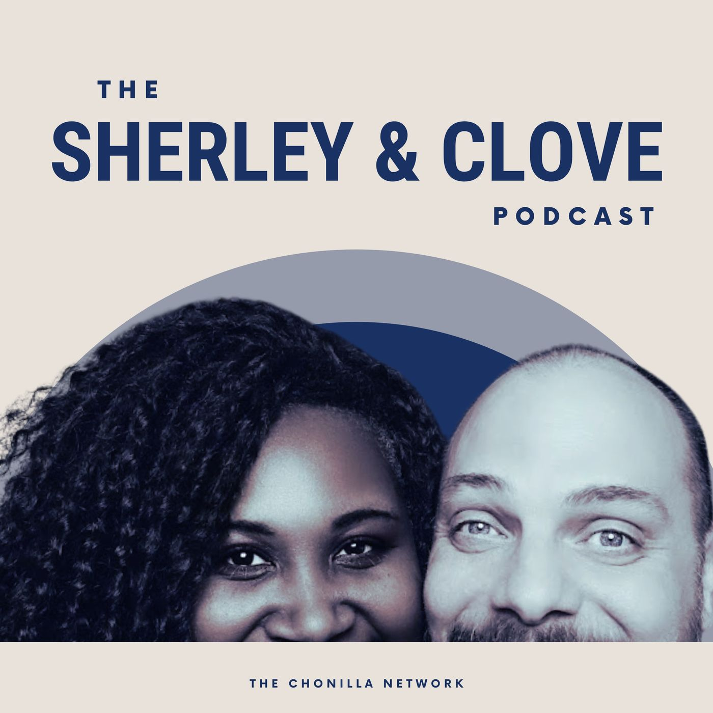 The Sherley and Clove Podcast