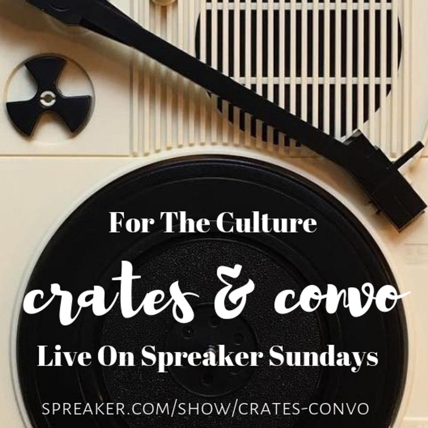 Episode 7 - Crates & Convo
