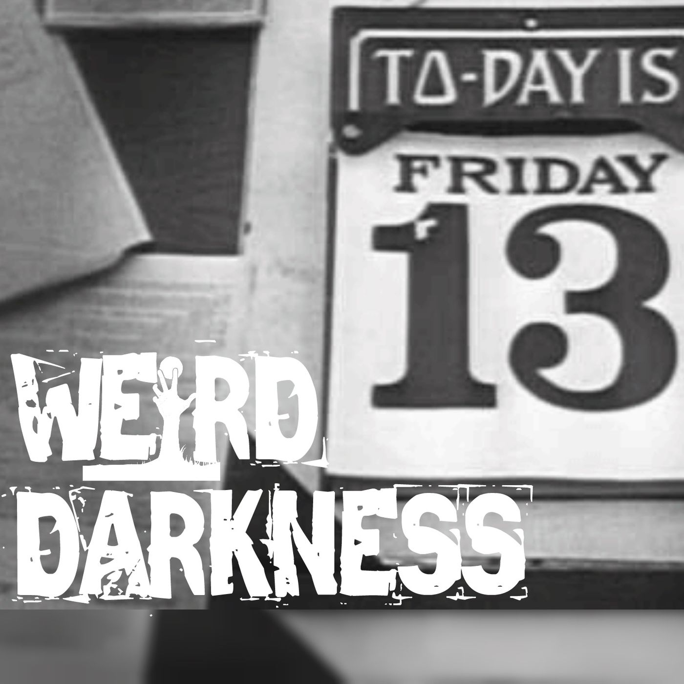 """""""THE FEAR OF FRIDAY THE 13TH"""" and 5 More Scary True Paranormal Horror Stories! #WeirdDarkness"""