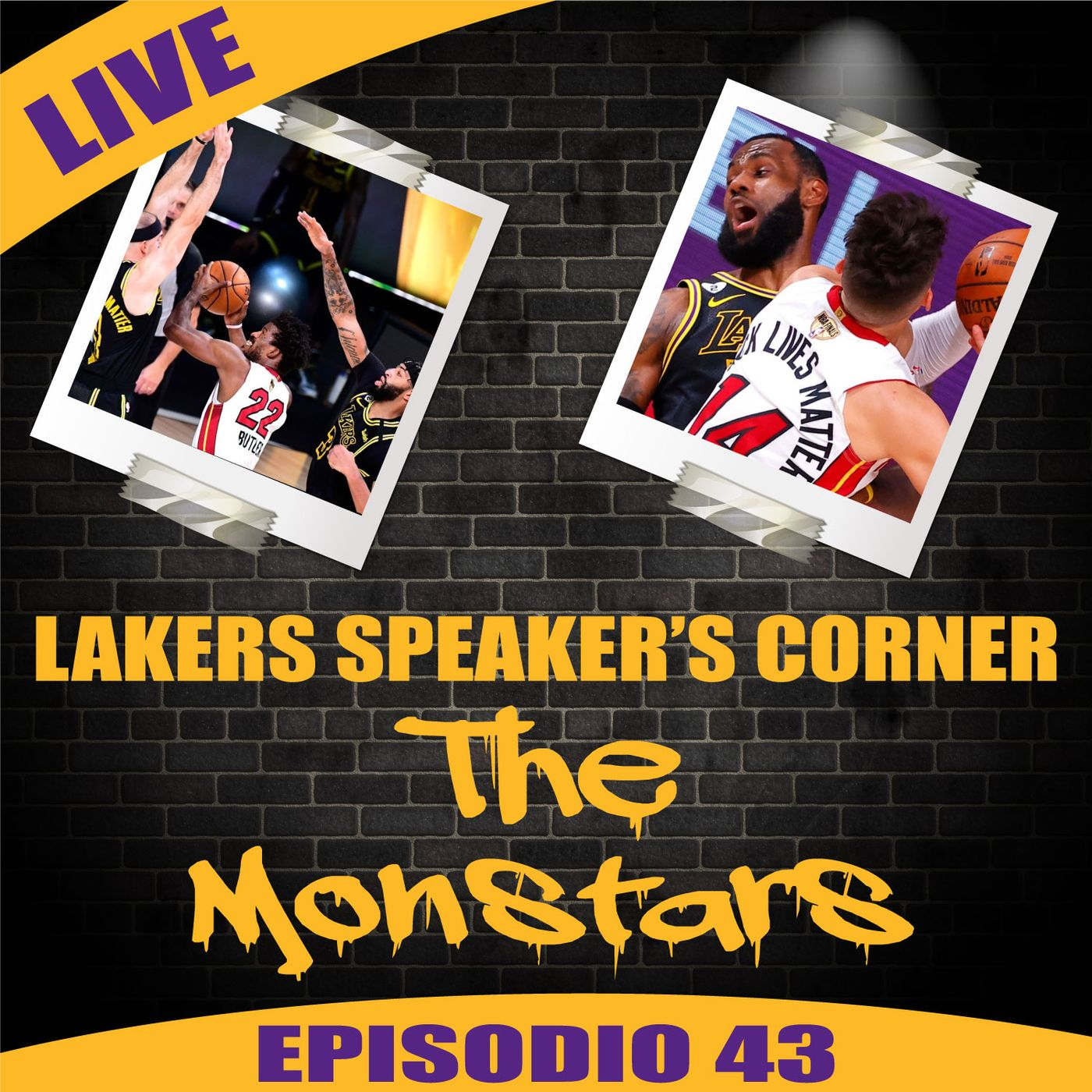 Lakers Speaker's Corner E43 - The Monstars