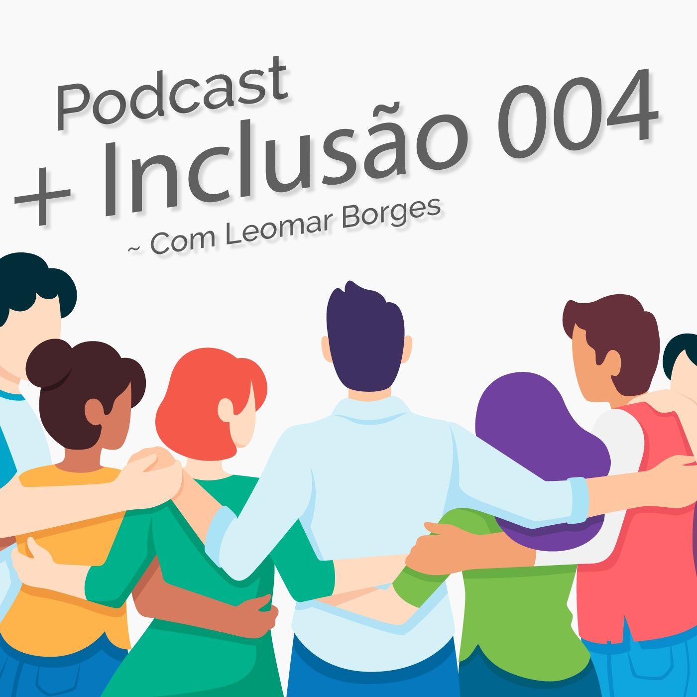 Parte 2 - Capacitismo, legislação e o cotidiano das pessoas com deficiência