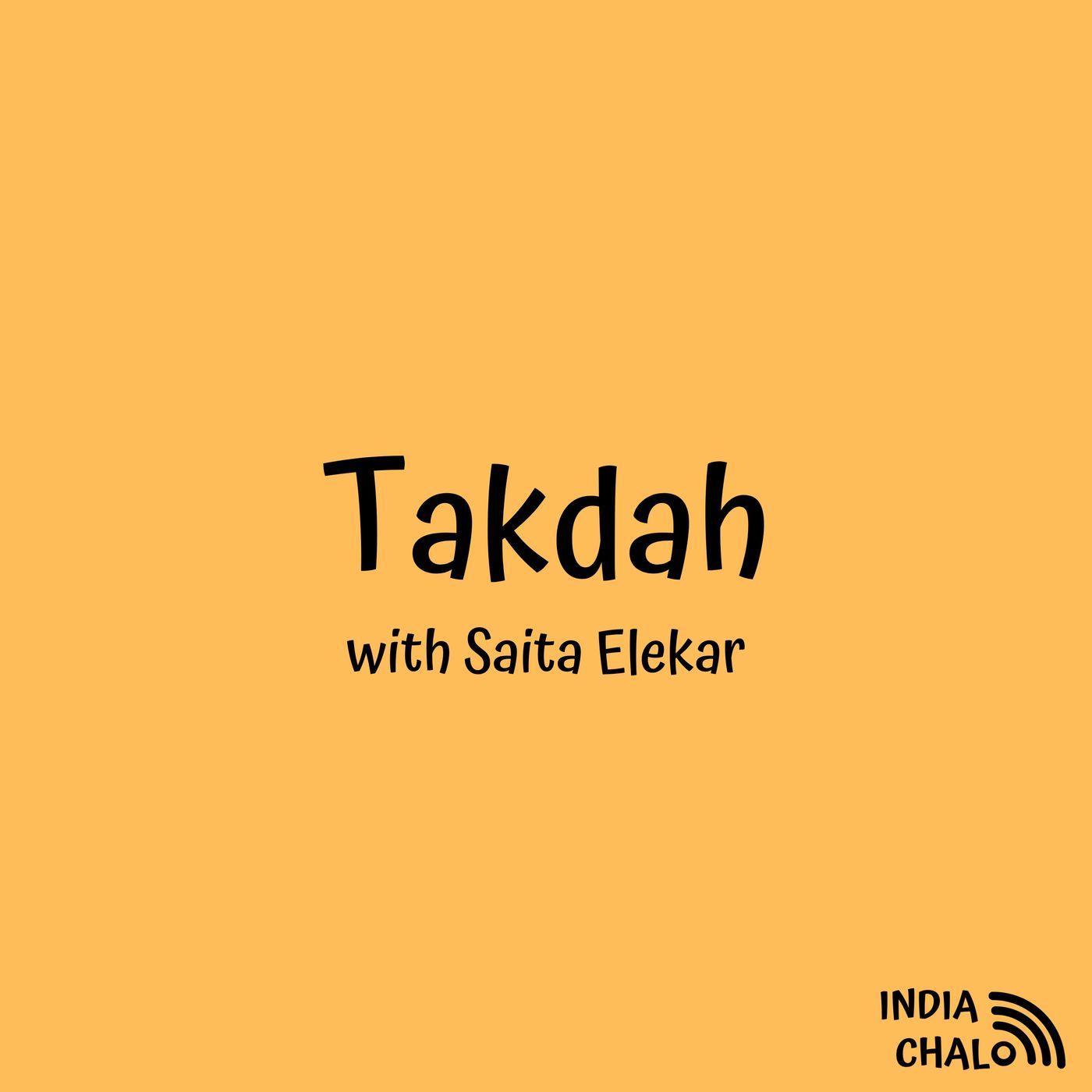 Takdah with Saita Elekar