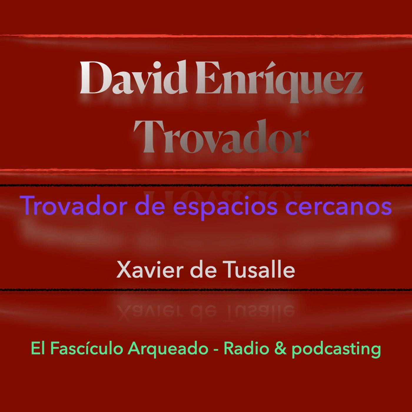 Entrevista a David Enríquez Trovador